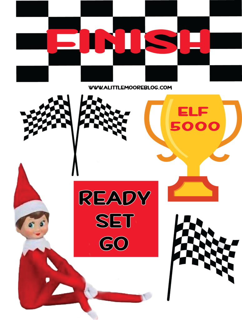 Elf On The Shelf Racing Printables A Little Moore